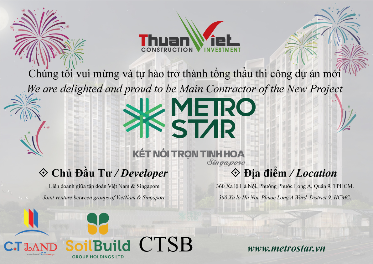 Thuận Việt đã chính thức trúng gói thầu quốc tế tại Singapore với tổng giá trị 1.400 tỷ đồng cho dự án Metro Star